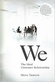Buy the book, We: The Ideal Customer Relationship